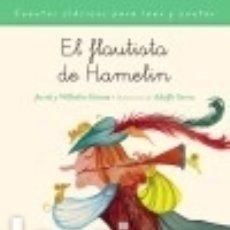 Libros: EL FLAUTISTA DE HAMELÍN. Lote 128228311