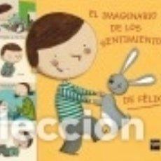 Libros: EL IMAGINARIO DE LOS SENTIMIENTOS DE FÉLIX. Lote 128228552