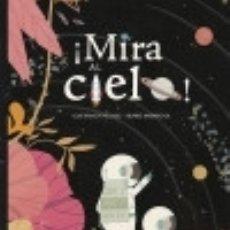Libros: ¡MIRA AL CIELO!. Lote 128247226