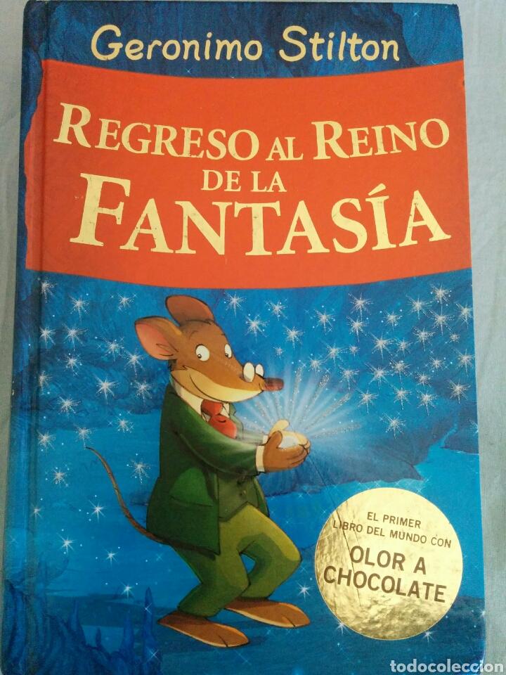REGRESO AL REINO DE LA FANTASÍA, GERÓNIMO STILTON (Libros Nuevos - Literatura Infantil y Juvenil - Literatura Infantil)