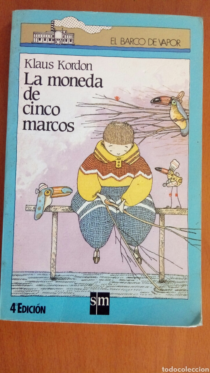 LA MONEDA DE 5 MARCOS. EL BARCO DE VAPOR. (Libros Nuevos - Literatura Infantil y Juvenil - Literatura Infantil)
