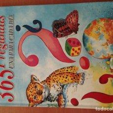 Libros: 365 PREGUNTAS. Lote 135066934