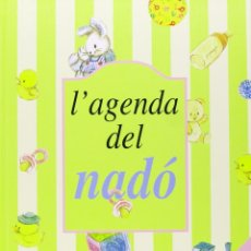 Libros: L'AGENDA DEL NADÓ (2002) INCLOU CD LES MEVES PRIMERES MELODIES - ISBN: 9788431553807. Lote 140221730