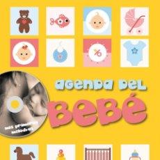 Libros: AGENDA DEL BEBÉ (2009) - INCLUYE CD CON PRIMERAS MELODÍAS DEL BEBÉ - ISBN: 9788431541507. Lote 140223958