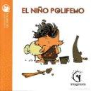 Libros: EL NIÑO POLIFEMO (MIQUEL RAYÓ / PERE JOAN) IMAGINARIA 2018. Lote 140327498