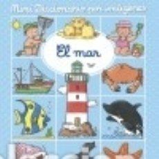 Libros: MINIDICCIONARIO POR IMÁGENES, EL MAR. Lote 140374997