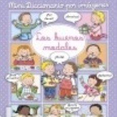 Libros: MINI DICCIONARIO POR IMÁGENES, LOS BUENOS MODALES. Lote 140375164