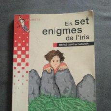 Libros: ELS SET ENIGMES DE L'IRIS. MERCE CANELA GARAYOA. Lote 147706802