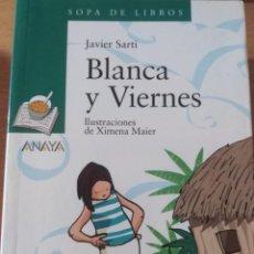 Libros: BLANCA Y VIERNES (JAVIER SARTI). Lote 147936678