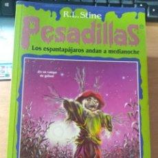 Libros: PESADILLAS. LOS ESPANTAPÁJAROS ANDAN A MEDIANOCHE (R.L. STINE). Lote 147936926