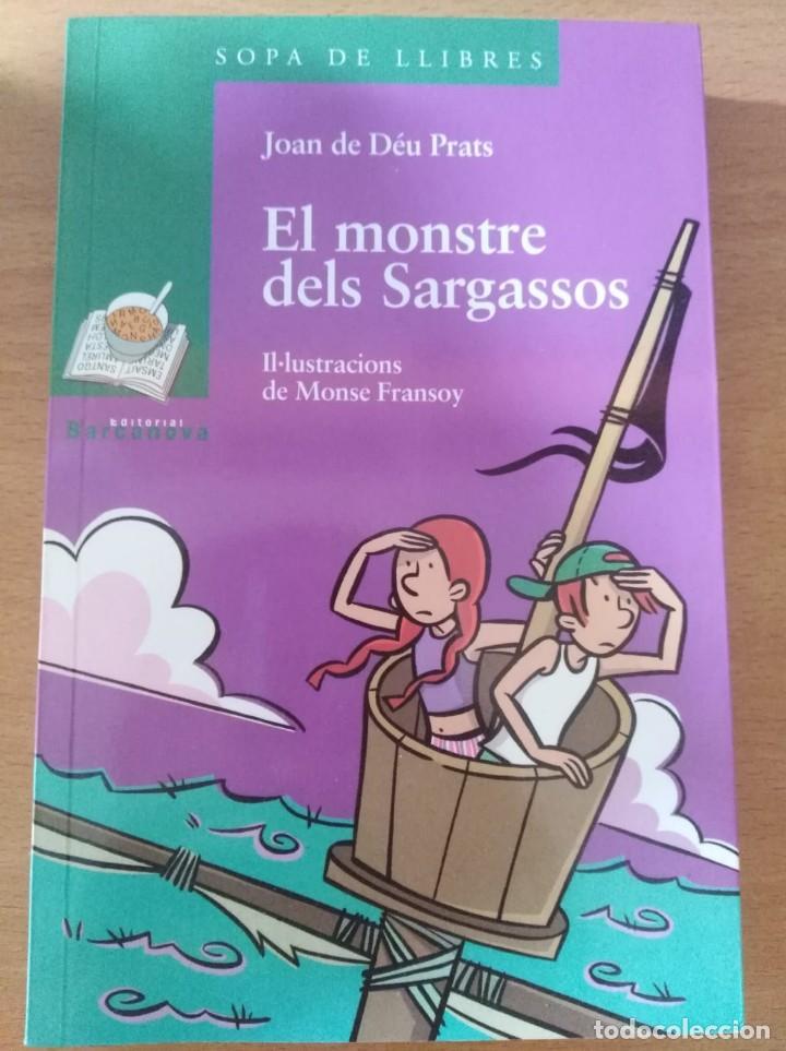 EL MONSTRE DELS SARGASSOS (JOAN DE DÉU PRATS) (Libros Nuevos - Literatura Infantil y Juvenil - Literatura Infantil)