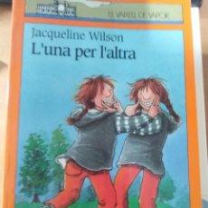 Libros: L'UNA PER L'ALTRA (JACQUELINE WILSON). Lote 147938330