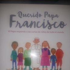 Libros: LIBRO QUERIDO PAPA FRANCISCO. Lote 151658856