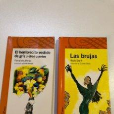 Libros: LOTE DOS LIBROS LITERATURA INFANTIL ALFAGUARA 10 AÑOS 'EL HOMBRECITO VESTIDO DE GRIS Y LAS BRUJAS. Lote 159796273
