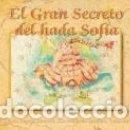 Libros: EL GRAN SECRETO DEL HADA SOFÍA. Lote 160114662