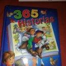 Libros: LIBRO 365 HISTORIAS. LOS MEJORES CUENTOS E HISTORIAS. Lote 160304181