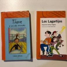 Libros: LITERATURA INFANTIL ALFAGUARA. THORA Y SUS DOS MUNDOS.LOS LAGARTIJOS. Lote 160311558