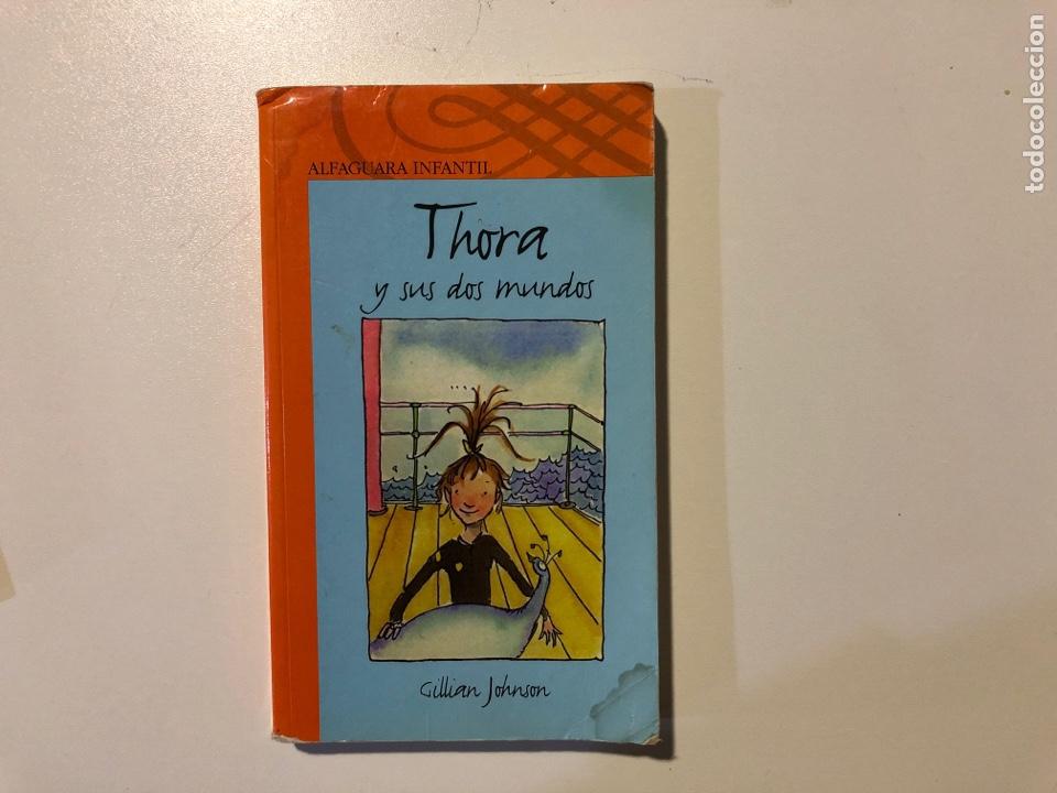 Libros: Literatura infantil Alfaguara. Thora y sus dos mundos.Los Lagartijos - Foto 4 - 160311558