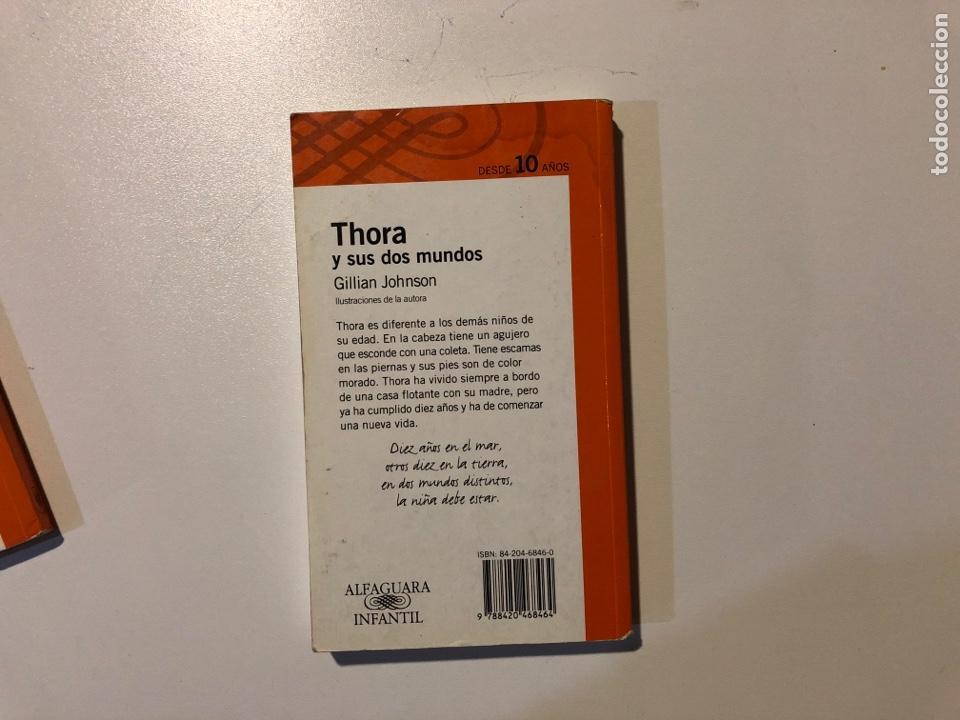 Libros: Literatura infantil Alfaguara. Thora y sus dos mundos.Los Lagartijos - Foto 5 - 160311558