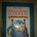 Libros: BUENAS NOCHES LUDOVICO. Lote 160514097