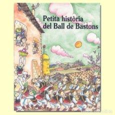 Libros: PETITA HISTÒRIA DEL BALL DE BASTONS. Lote 89113020