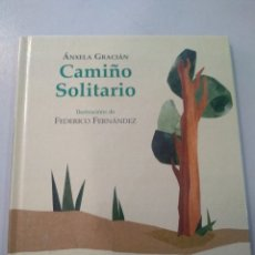 Libri: CAMIÑO SOLITARIO DE ÁNXELA GRACIÁN. Lote 167720916
