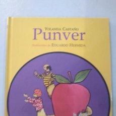 Libri: PUNVER DE YOLANDA CASTAÑO. Lote 167733540
