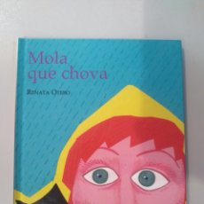 Libri: MOLA QUE CHOVA DE RENATA OTERO. Lote 167735036