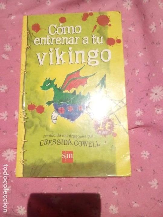 COMO ENTRENAR A TU VIKINGO LIBRO DE CRESSIDA COWELL (Libros Nuevos - Literatura Infantil y Juvenil - Literatura Infantil)
