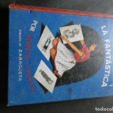 Libros: ANTOÑITA LA FANTASTICA-REEDICION EDAF, ESTADO CORRECTO PESA 505 GRAMOS. Lote 169183268