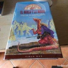 Libros: LIBRO FANTASIA EPICA IMPERIO GORETHAIA EL MIRLO Y LA MAGIA VOLUMEN 3 PESA 750 GR. Lote 170503112