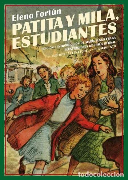 PATITA Y MILA, ESTUDIANTES. ELENA FORTUN. (Libros Nuevos - Literatura Infantil y Juvenil - Literatura Infantil)
