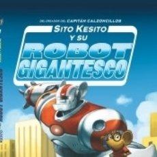 Libros: SITO KESITO Y SU ROBOT GIGANTESCO. Lote 174378232