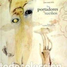 Libros: PORTADORES DE SUEÑOS, LOS. Lote 174378234