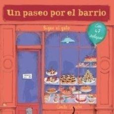 Libros: UN PASEO POR EL BARRIO. Lote 174382637
