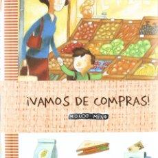 Libros: VAMOS DE COMPRAS! (2007) - ANGEL CASANOVAS - ISBN: 9788483329221. Lote 174897624