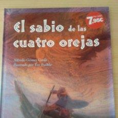 Libros: EL SABIO DE LAS CUATRO OREJAS. NUEVO. Lote 178773746