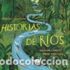 Libros: HISTORIAS DE RÍOS. Lote 180005555