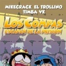 Libros: LOS COMPAS ESCAPAN DE LA PRISIÓN. Lote 180329866