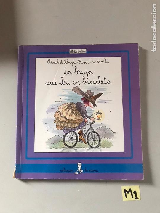 LA BRUJA QUE IBA EN BICICLETA (Libros Nuevos - Literatura Infantil y Juvenil - Literatura Infantil)