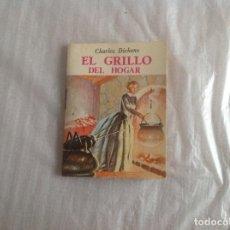 Libros: EL GRILLO DEL HOGAR MINIBIBLIOTECA LITERATURA UNIVERSAL. Lote 183360913