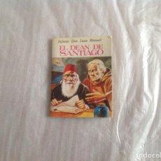 Libros: EL DEAN DE SANTIAGO MINIBIBLIOTECA LITERATURA UNIVERSAL . Lote 183363513