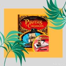 Libros: PIRATAS Y CORSARIOS PARRAMON REALIDAD AUMENTADA TAPA DURA MARAVILLOSAMENTE ILUSTRADO. Lote 183482400