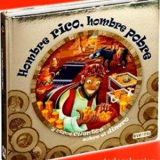 Libros: HOMBRE RICO, HOMBRE POBRE Y OTROS CUENTOS SOBRE EL DINERO GF TD ACOLCHADO 244 PÁG ILUST. COLOR. Lote 183510888