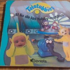 Libros: TELETUBBIES - EL LÍO DE LAS TUBBY NATILLAS. Lote 186259996