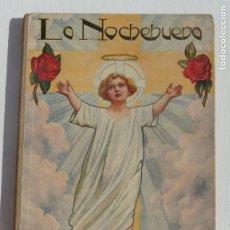 Libros: LA NOCHEBUENA. BIBLIOTECA PARA NIÑOS. SOPENA 1924. Lote 187498991