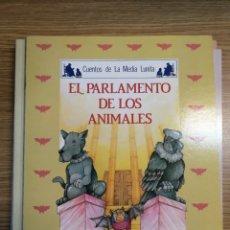 Libros: EL PARLAMENTO DE LOS ANIMALES. CUENTOS DE LA MEDIA LUNITA. ED. ALGAIDA. NUEVO DE TIENDA. Lote 188591673