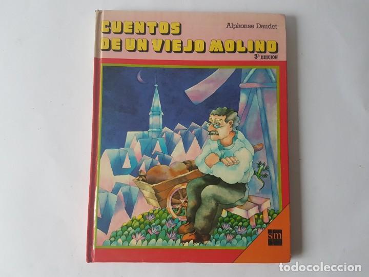 CUENTOS DE UN VIEJO MOLINO - SM - AÑO 1980 (Libros Nuevos - Literatura Infantil y Juvenil - Literatura Infantil)