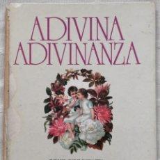 Libros: ADIVINA ADIVINANZA BRAVO-VILLASANTE CARMEN ED. DIDASCALIA MADRID 1986. Lote 190127461