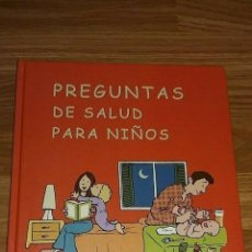 Libros: LIBRO PREGUNTAS DE SALUD PARA NIÑOS. Lote 193968135